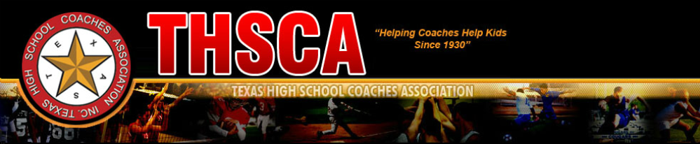 Texas High School Coaches Association (THSCA)